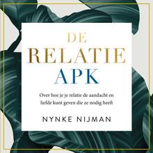 Nynke Nijman De Relatie-APK - Voorgelezen door Nynke Nijman