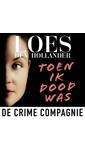 Meer info over Loes den Hollander Toen ik dood was bij Luisterrijk.nl