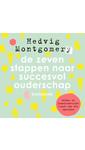 Meer info over Hedvig Montgomery De zeven stappen naar succesvol ouderschap - basisboek bij Luisterrijk.nl