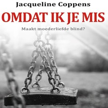 Jacqueline Coppens Omdat ik je mis
