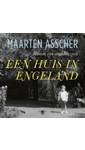 Meer info over Maarten Asscher Een huis in Engeland bij Luisterrijk.nl