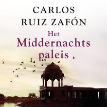 Carlos Ruiz Zafón Het Middernachtspaleis - Voorgelezen door Sander de Heer