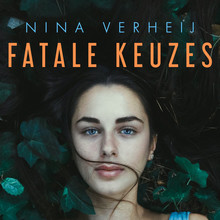Nina Verheij Fatale keuzes