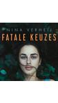 Meer info over Nina Verheij Fatale keuzes bij Luisterrijk.nl