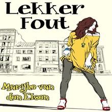 Marijke van den Elsen Lekker fout