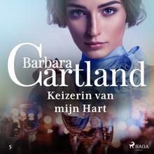 Barbara Cartland Keizerin van mijn Hart