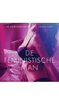 Meer info over Sarah Skov De feministische man - erotisch verhaal bij Luisterrijk.nl