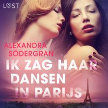 Alexandra Södergran Ik zag haar dansen in Parijs - erotisch verhaal