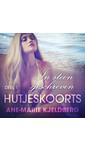 Ane-Marie Kjeldberg Hutjeskoorts. Deel 1: In steen geschreven - erotisch verhaal