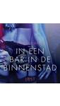 Meer info over Camille Bech In een bar in de binnenstad – erotisch verhaal bij Luisterrijk.nl
