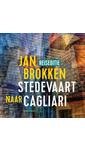 Meer info over Jan Brokken Cagliari: de botanische tuin van Eva Mameli Calvino bij Luisterrijk.nl