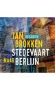 Meer info over Jan Brokken Berlijn: honderden, duizenden kilometers geschiedenis bij Luisterrijk.nl