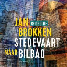 Jan Brokken Bilbao: Frank Gehry zag het gat aan de rivier - Een verhaal uit Stedevaart