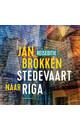 Meer info over Jan Brokken Riga: het kasteel van het licht bij Luisterrijk.nl