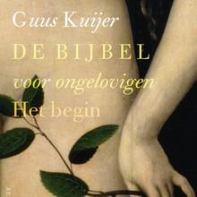 Guus Kuijer De Bijbel voor ongelovigen 1 - Het begin. Genesis