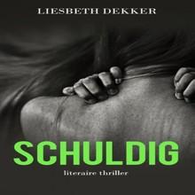 Liesbeth Dekker Schuldig