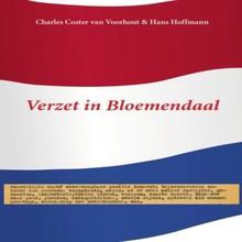 Charles Coster van Voorhout Verzet in Bloemendaal - Cees de Jong en zijn vrienden in de oorlog