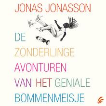 Jonas Jonasson De zonderlinge avonturen van het geniale bommenmeisje