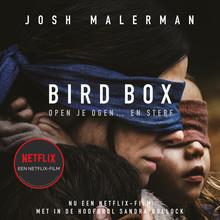 Josh Malerman Bird Box - De kooi - Open je ogen... en sterf