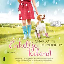 Charlotte de Monchy Enkeltje Ierland - Lisa vindt haar droombaan in een idyllisch dorpje, maar hoe gaat ze daar ooit de ware vinden?