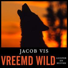 Jacob Vis Vreemd wild