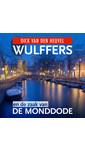Meer info over Dick van den Heuvel Wulffers en de zaak van de monddode bij Luisterrijk.nl