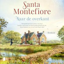 Santa   Montefiore Naar de overkant