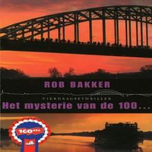 Rob Bakker Het mysterie van de 100
