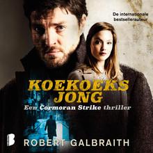 Robert Galbraith Koekoeksjong - Een Cormoran Strike thriller