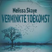 Melissa Skaye Verminkte toekomst