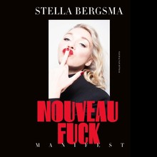 Stella Bergsma Nouveau Fuck