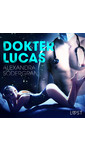 Meer info over Alexandra Södergran Dokter Lucas - Erotisch kort verhaal bij Luisterrijk.nl