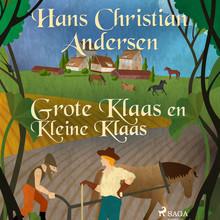 Hans Christian Andersen Grote Klaas en Kleine Klaas