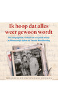 Meer info over Mirjam Schwarz en Hans Bouman Ik hoop dat alles weer gewoon wordt bij Luisterrijk.nl