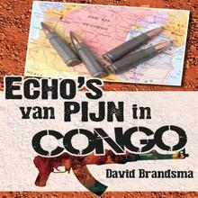 David Brandsma Echo's van pijn in Congo