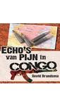 Meer info over David Brandsma Echo's van pijn in Congo bij Luisterrijk.nl