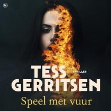 Tess Gerritsen Speel met vuur