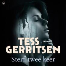 Tess Gerritsen Sterf twee keer