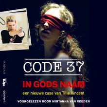 Tille Vincent Code 37 - In Gods Naam