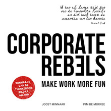Joost Minnaar Corporate Rebels - Make work more fun