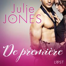 Julie Jones De première - erotisch verhaal