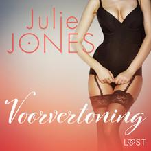 Julie Jones Voorvertoning - erotisch verhaal