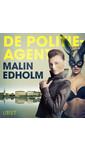 Meer info over Malin Edholm De politieagent - erotisch verhaal bij Luisterrijk.nl