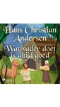 Meer info over Hans Christian Andersen Wat vader doet is altijd goed bij Luisterrijk.nl