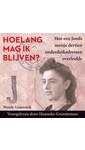 Meer info over Wendy Geuverink Hoelang mag ik blijven? bij Luisterrijk.nl