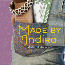 Caja Cazemier Made by Indira - Mode, tot elke prijs?
