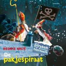Reggie Naus De piraten van hiernaast: De pakjespiraat