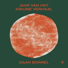 Daan Borrel Jaar van het nieuwe verhaal
