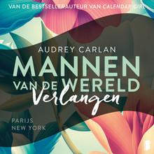Audrey Carlan Verlangen - Parijs en New York
