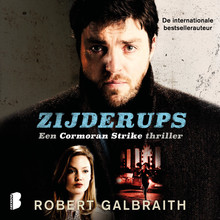 Robert Galbraith Zijderups - Een Cormoran Strike thriller